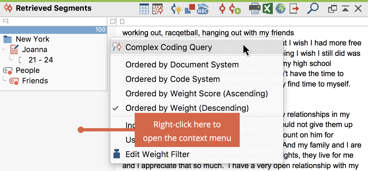 "Access to the Complex Coding Query in the context menu of the ""Retrieved Segments"" window"